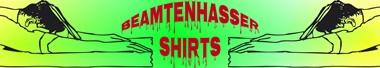Beamtenhasser Shirts
