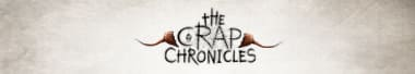 crap chronicles