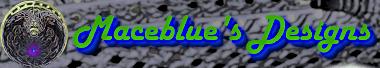 Maceblue's Designs