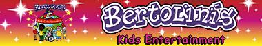 BERTOLINI`S Kids Entertainment