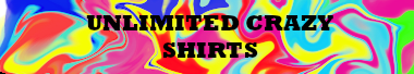 Unlimited Crazy Shirts