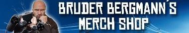 Bruder Bergmann´s Merch