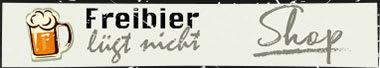 Freibier lügt nicht - Shop